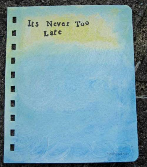 Art Journal page; It's Never too late