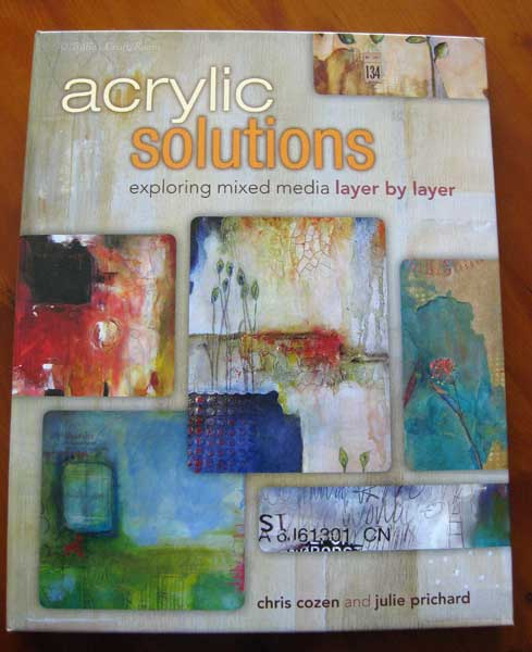 Acrylic Solutions by Chris Cozen & Julie Prichard